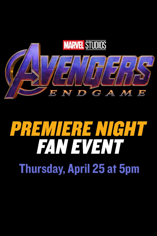 Opening Night Fan Event: Avengers: Endgame