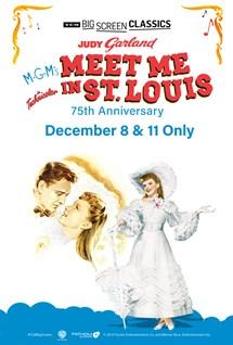 TCM: Meet Me in St. Louis - 75th Anniversary