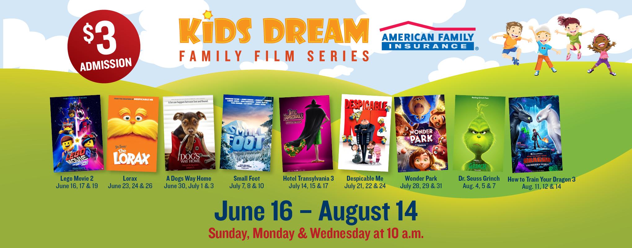 Kids Dream Summer Film Series - Marcus Theatres