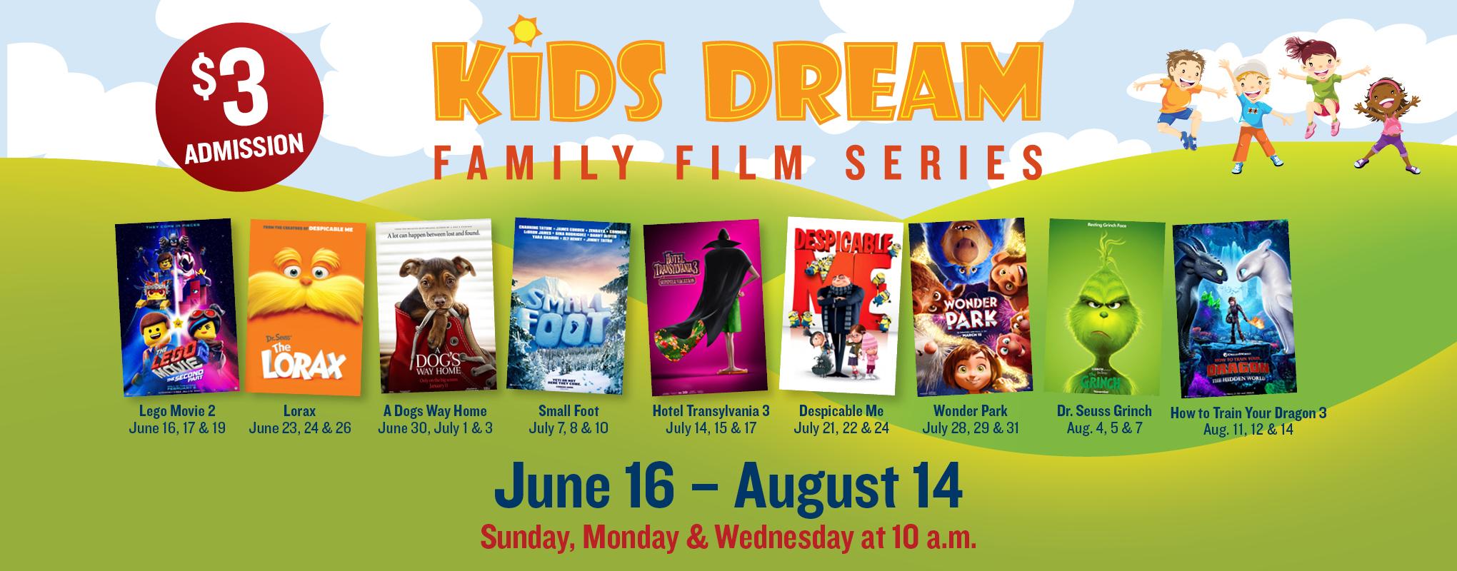 Kids Dream Summer Film Series - Movie Tavern