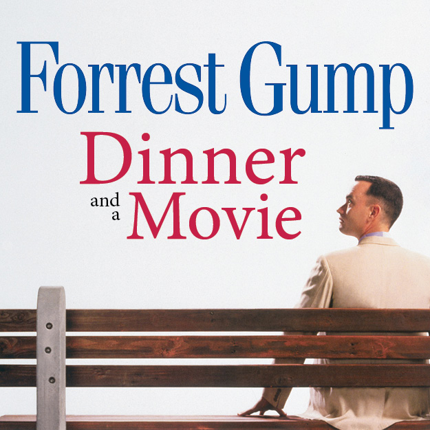 Forrest Gump - Dinner and a Movie