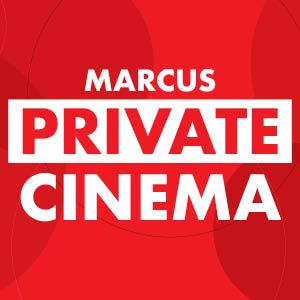 Marcus Private Cinema