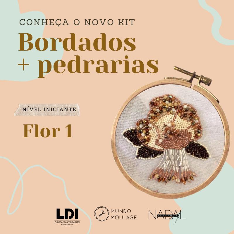 KIT Curso Bordado com Pedrarias  Flor Nível 1 | Fernanda Nadal