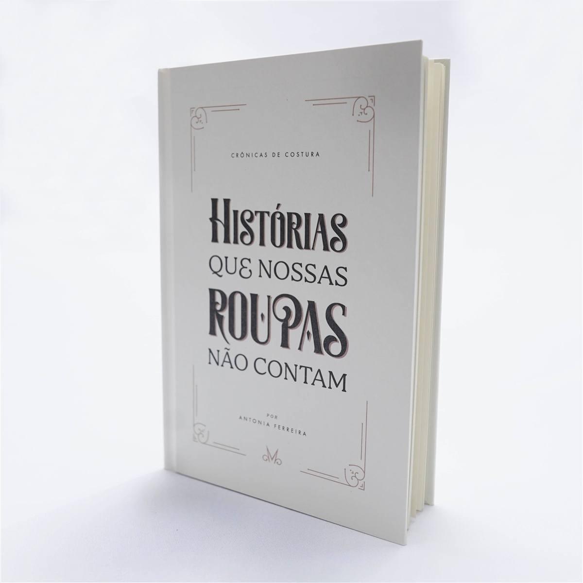Livro crônicas de costura by Antonia Ferreira