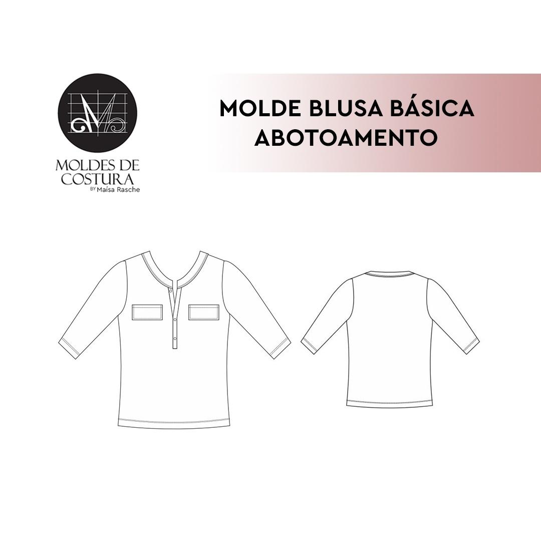 Molde blusa básica abotoamento By Maísa Rasche