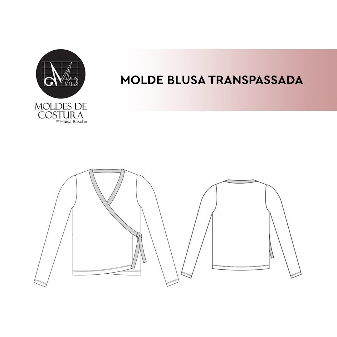 Molde blusa transpassada By Maísa Rasche