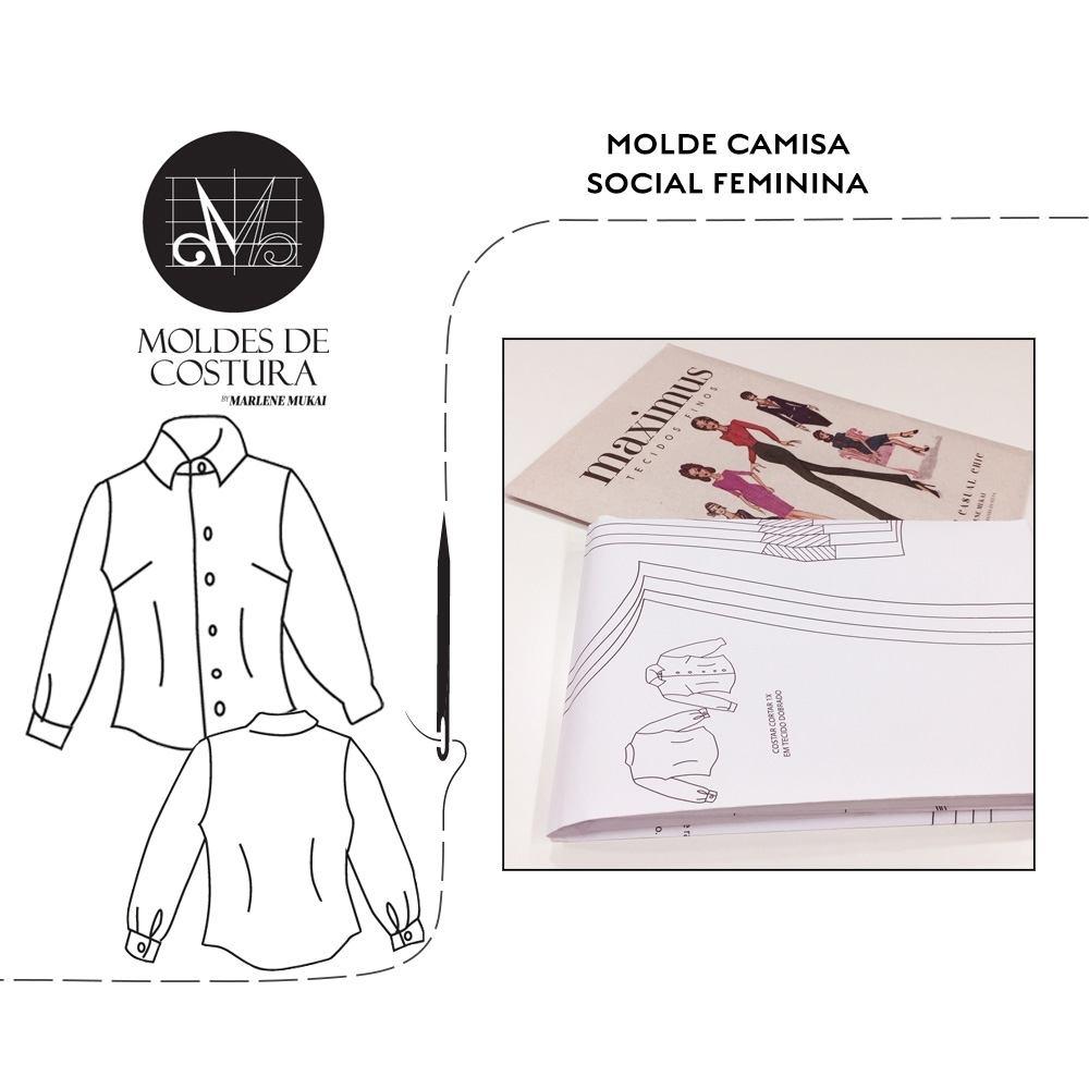 Molde Camisa Social Feminina TM 38 ao  44 - by Marlene Mukai
