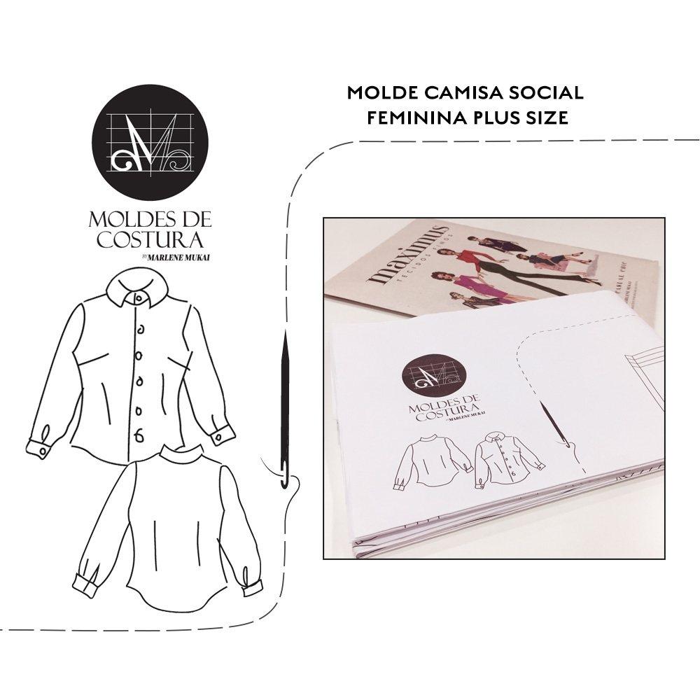 Molde Camisa Social Feminina TM 46 ao 52 - by Marlene Mukai