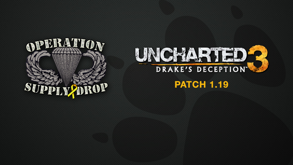Operation Supply Drop's 8-Bit Salute and Uncharted 3: Drake's Deception Patch 1.19