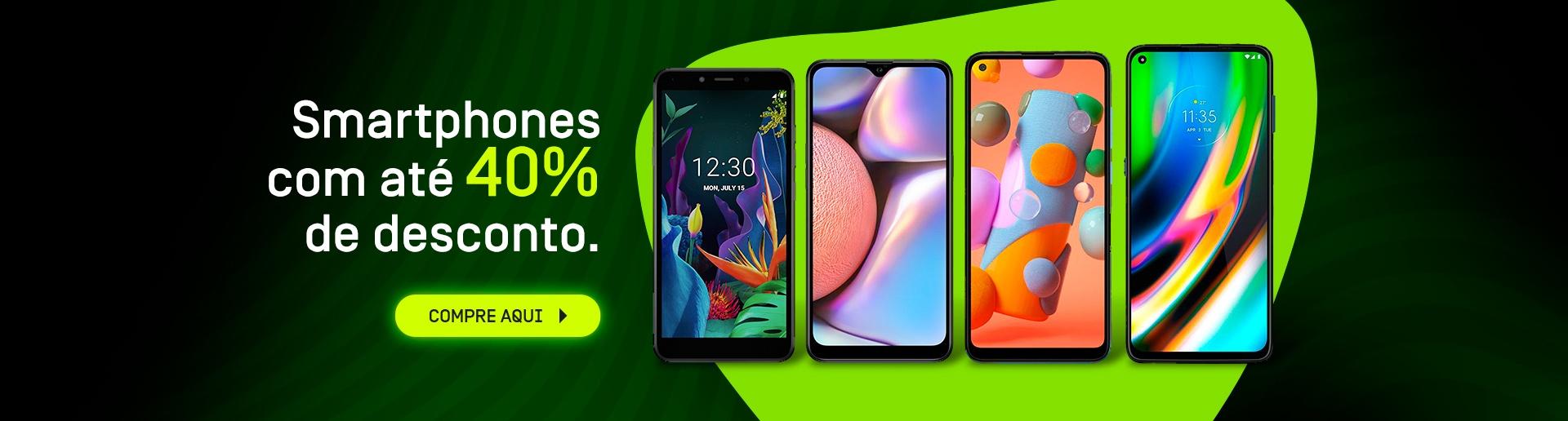 smartphones com até 40% de Desconto