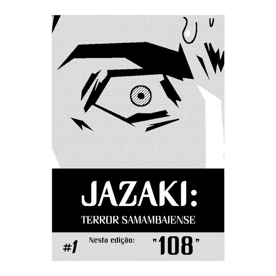 Jazaki: Terror Samambaiense #1 (versão física)