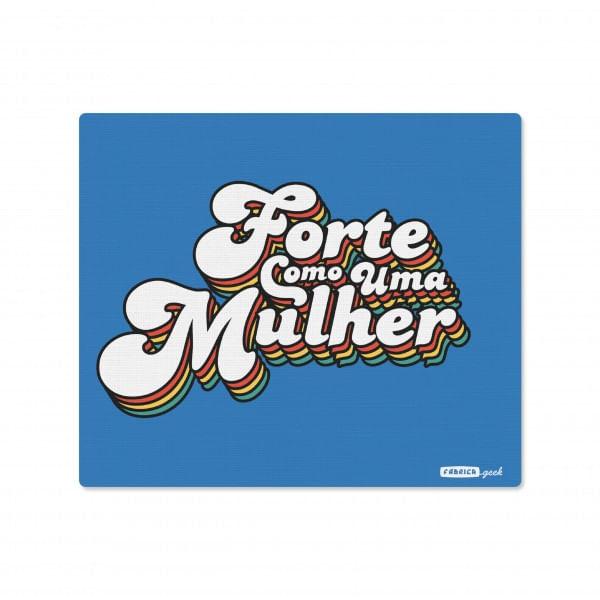 Mousepad Forte como uma Mulher 18x22cm Colorido Neoprene