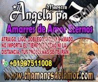 AMARRES DE AMOR ETERNOS ANGELA PAZ +51987511008