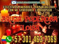 BRUJA PODEROSA ELOISA +573014637369 SOLUCIONES INM