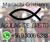 Mariachi Cristiano Aguilas de Cristo en Santiago