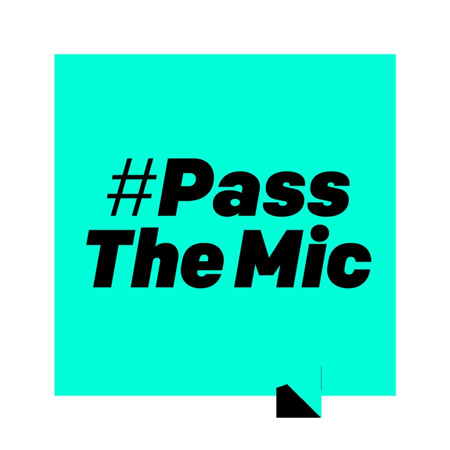 #PassTheMic