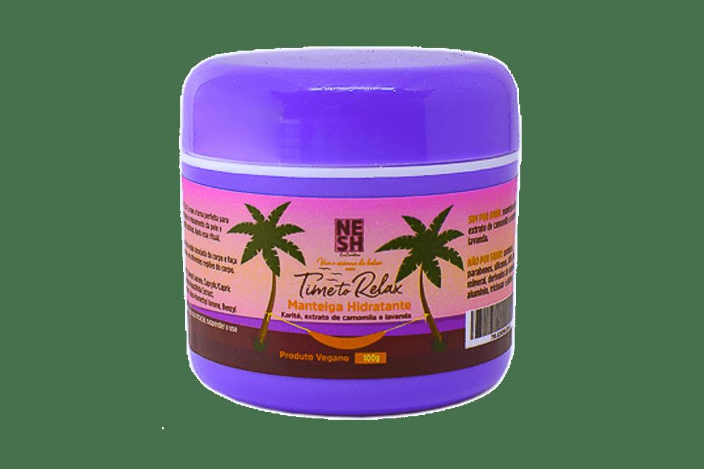 Manteiga Hidratante Time to Relax - Nesh Cosméticos 100g