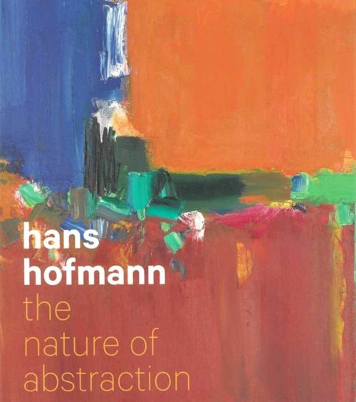 Hans Hofmann: The Nature of Abstraction