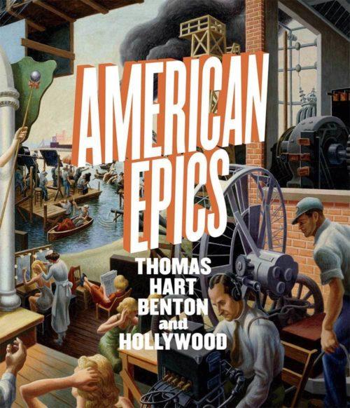 American Epics: Thomas Hart Benton and Hollywood