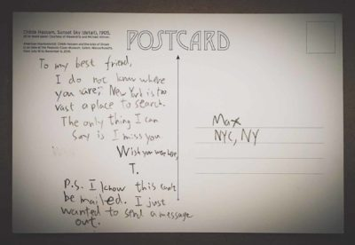 """Postcard reads, """"To my best friend, I do not know where you are;"""