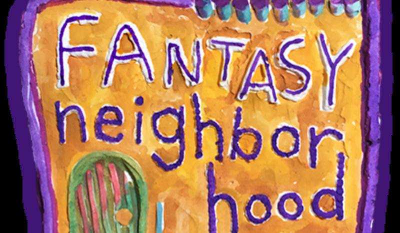 Fantasy Neighborhood