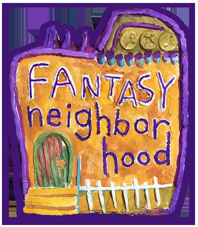 Fantasy neighborhood small