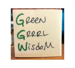 Green GRRRL Wisdom