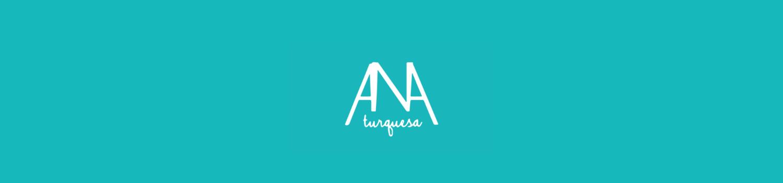 Ana Turquesa