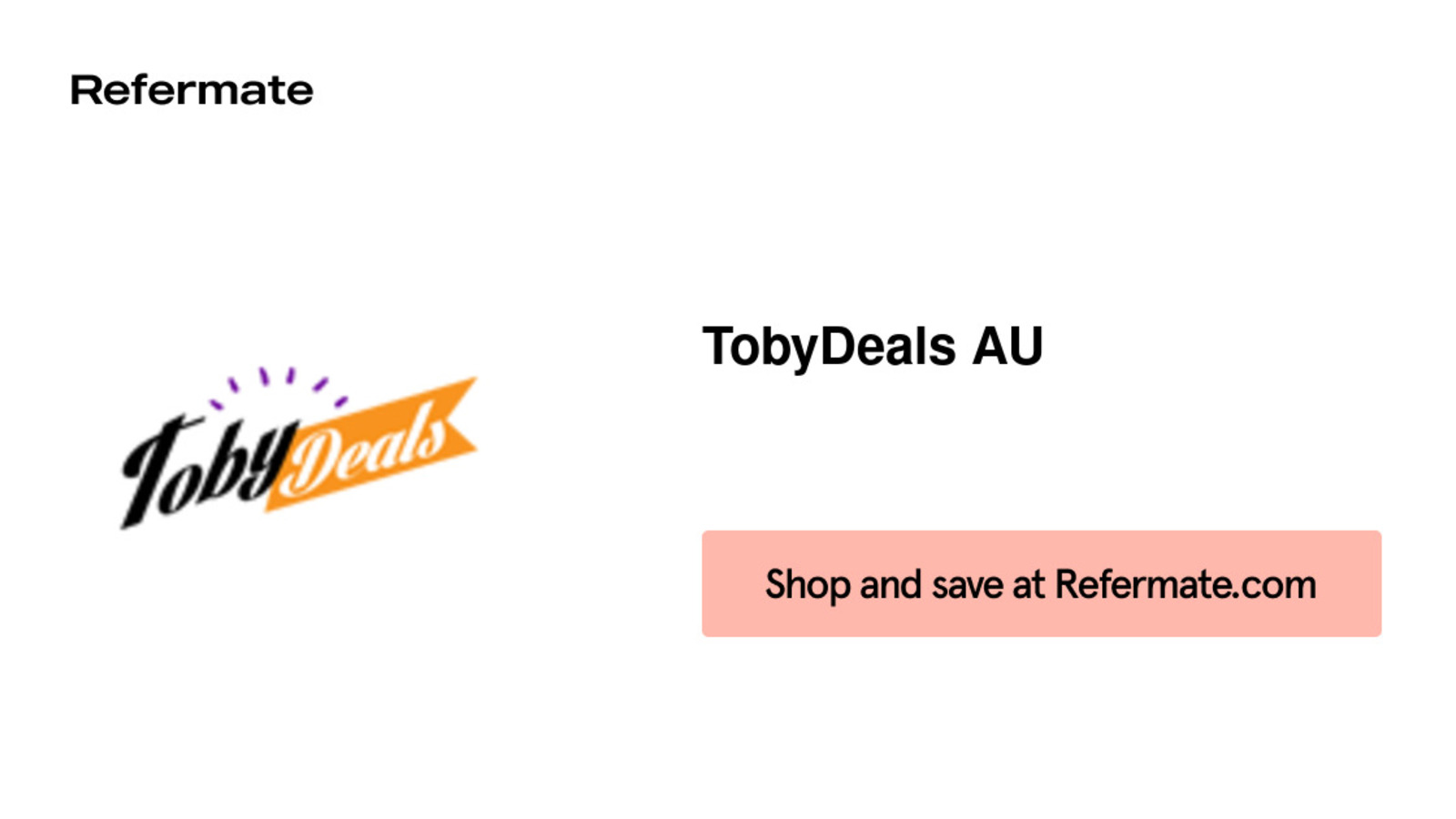 40 Off Tobydeals Au Coupons Promo Codes November 2020 Refermate