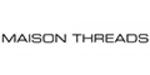 Maison Threads promo codes