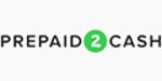 Prepaid2Cash promo codes
