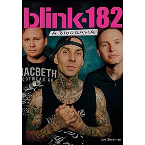 Livro Blink 182 - A Biografia