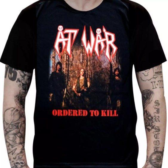 Camiseta At War - Ordered to Kill