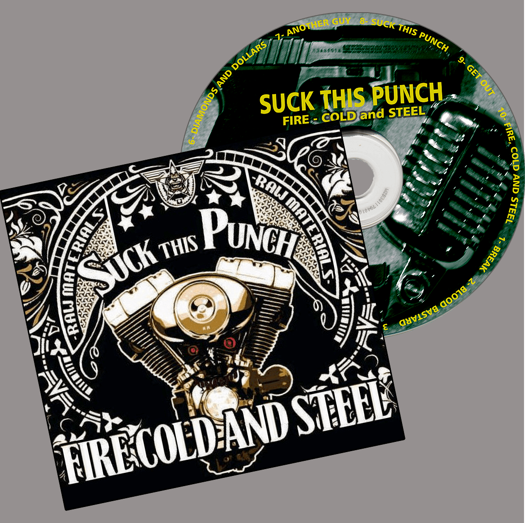 CD Suck this Punch Fire Cold and Steel