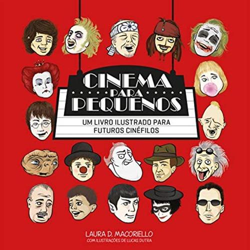 Cinema para Pequenos: Um Livro Ilustrado para Futuros Cinéfilos