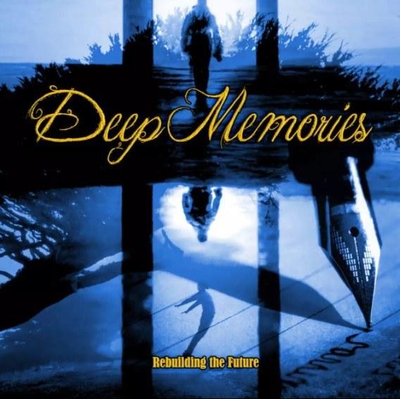 Deep Memories – Rebuilding the Future CD