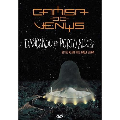 Dvd Camisa de Vênus - Dançando em Porto Alegre