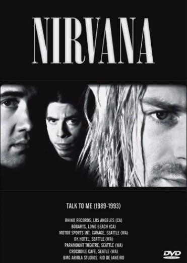 Dvd Nirvana - Talk to me (1989-1993)