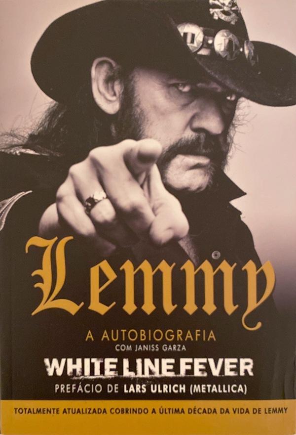 Lemmy - A Autobiografia - White Line Fever - Livro