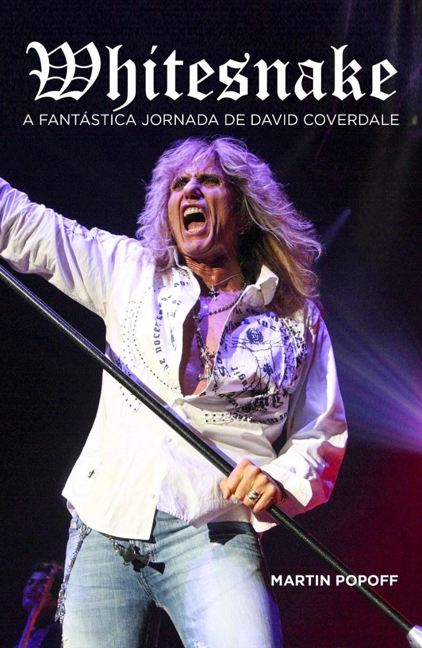 Livro - Whitesnake: A Fantástica Jornada de David Coverdale
