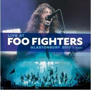 Lp Vinil Foo Fighters - Live at Glastonbury 2017 Part2