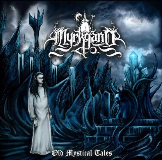 Myrkgand – Old Mystical Tales CD