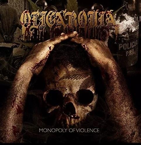 Oligarquia – Monopoly Of Violence CD