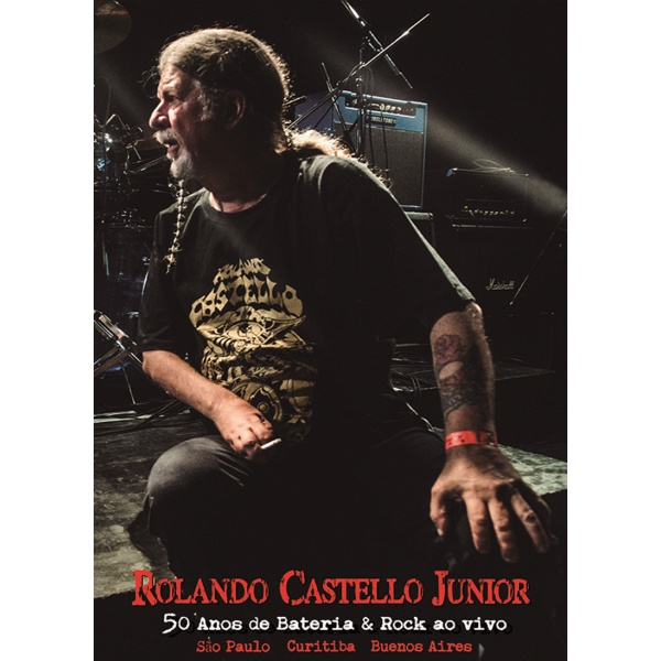 Rolando Castello Junior - 50 Anos de Bateria & Rock DVD