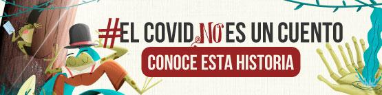 EL COVID NO ES CUENTO