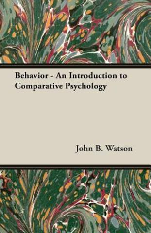 John B. Watson ¨Conducta, una introducción a la psicología comparada¨