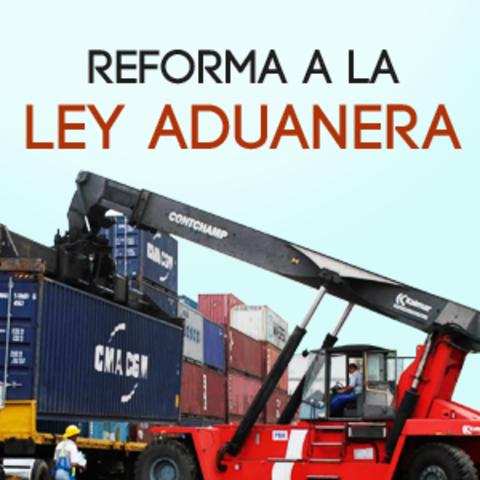 Reforma Ley aduanera