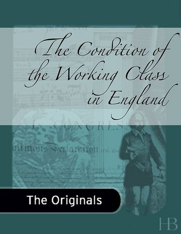 """Friedrich Engels Wrote """"The Condition of the Working Class in England"""""""