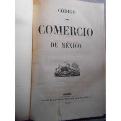 Expedición de 2do y 3er Código de Comercio en México. (1883-1890)