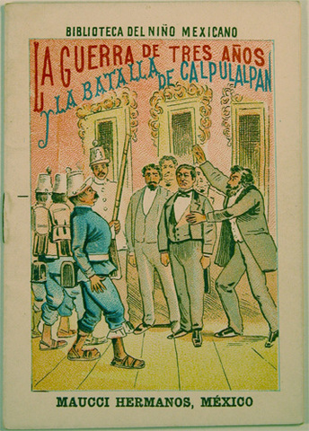 Termina guerra de Reforma con la batalla de Calpulalpan